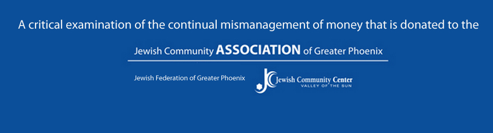 An Examination of the Financial Destruction of The Jewish Community of Phoenix